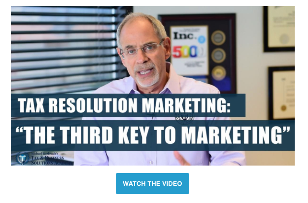 Michael Rozbruch Tax Resolution Marketing Strategy Message Match Marketing Video